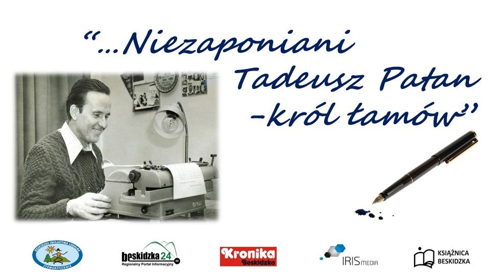 """Niezapomniani: """"Tadeusz Patan – król łamów"""""""
